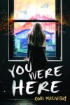 you-were-here